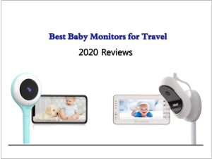 Best baby monitors travel