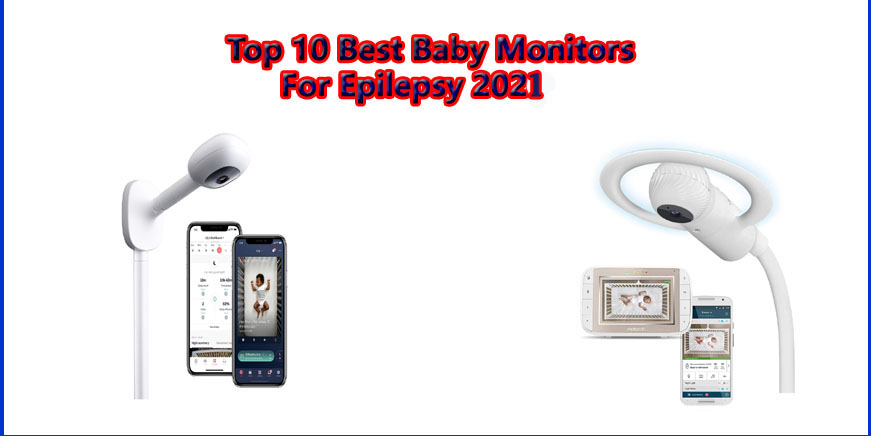 best baby monitors for epilepsy and seizures